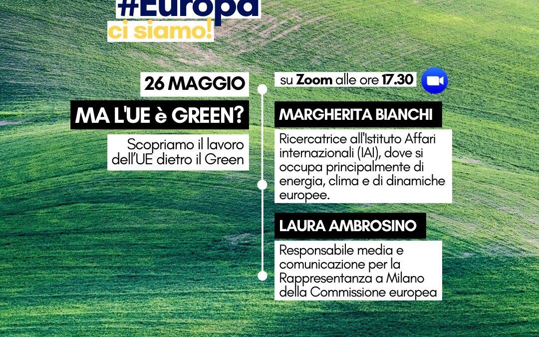 #EuropaCiSiamo ma l'ue è green?