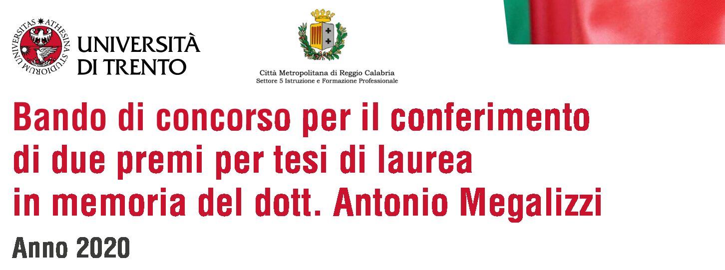 PREMIo PER TESI DI LAUREA In memoria del dott. Antonio Megalizzi – unitn